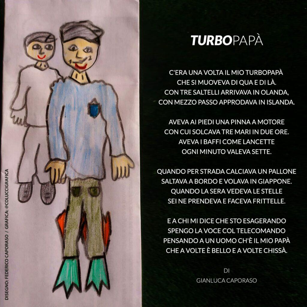 Filastrocca Turbopapà di Gianluca Caporaso